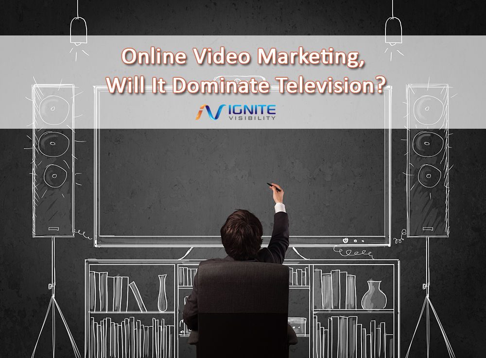 Online Video Marketing, Will It Dominate Television?