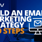 Build an Email Marketing Strategy