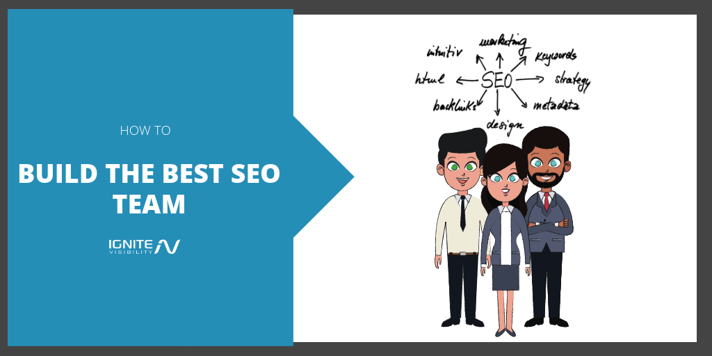 Build the Best SEO Team