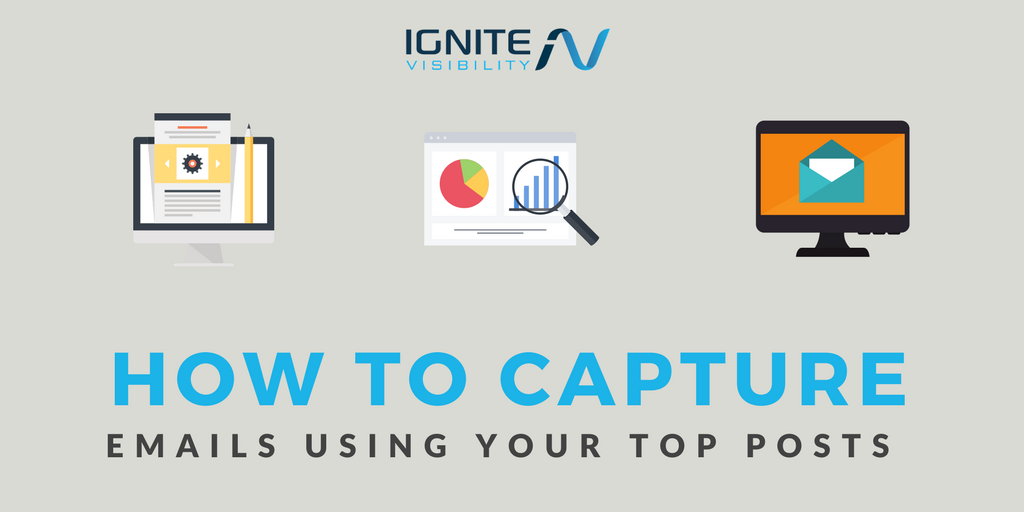 How to Capture More Emails Using Your Top Posts