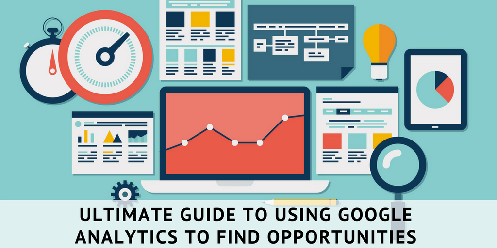 Ultimate guide to using google analytics (1)