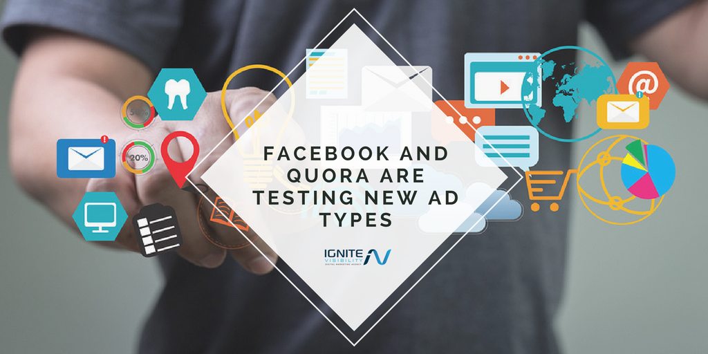 Facebook and Quora are Testing New Ad types