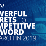 Powerful Secrets to Competitive Research in 2019