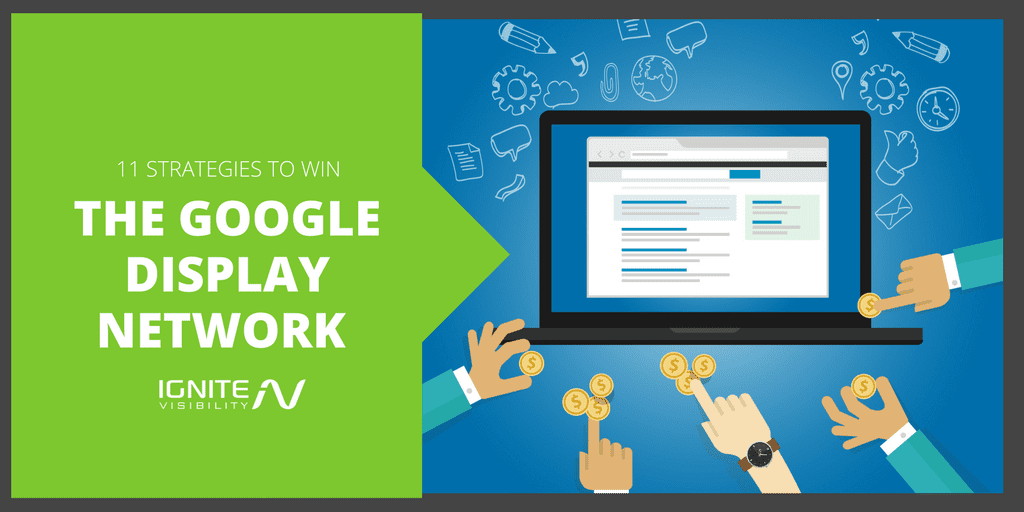 11 strategies to win the google display network