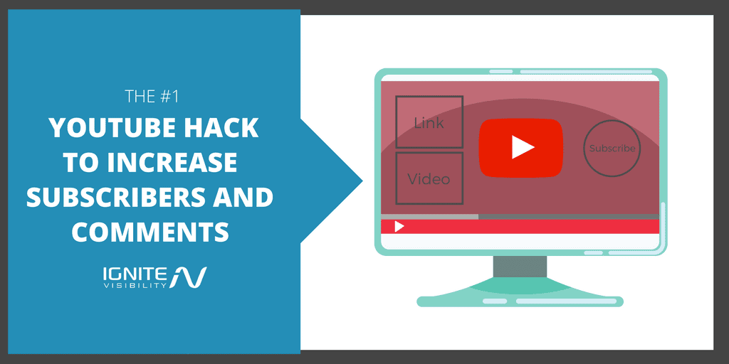 The #1 YouTube Hack to Increase Subscribers and Comments - Ignite