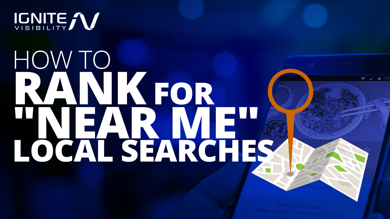 "How to rank for ""near me"" searches"