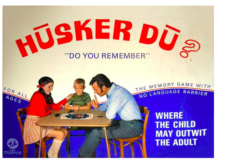 Subliminal advertising: Husker Du