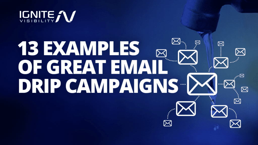 Examples of a great email drip campaign