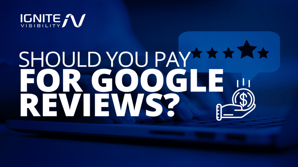 Should you pay for Google reviews?