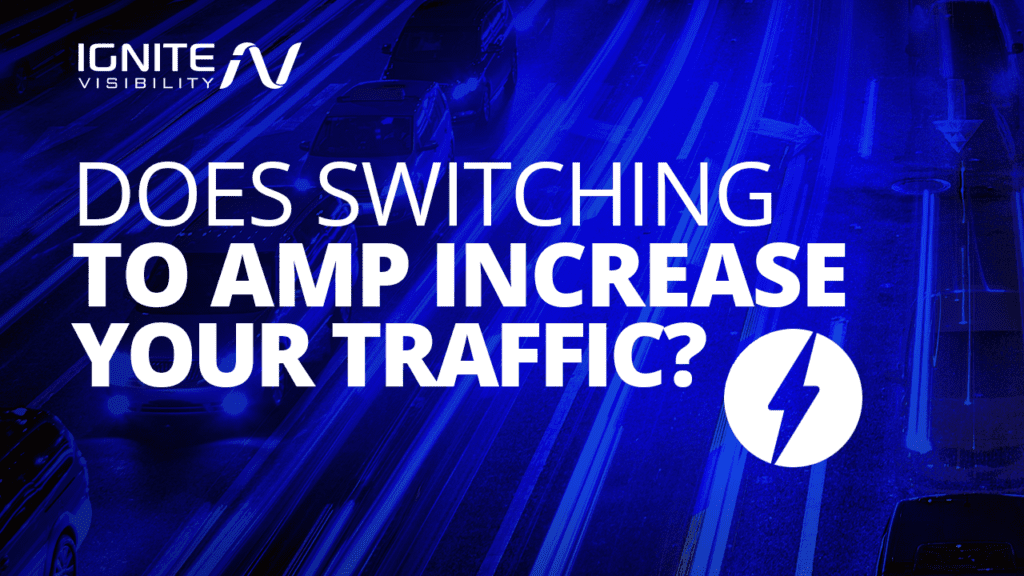 Does switching to AMP increase traffic